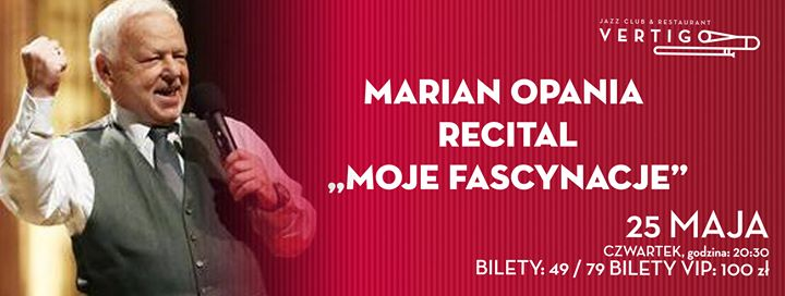 "Featured image for 'Marian Opania Recital ""Moje Fascynacje""'"